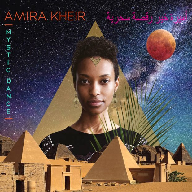 Album Review: Amira Kheir – Mystic Dance [Sterns Music; 12th October 2018]
