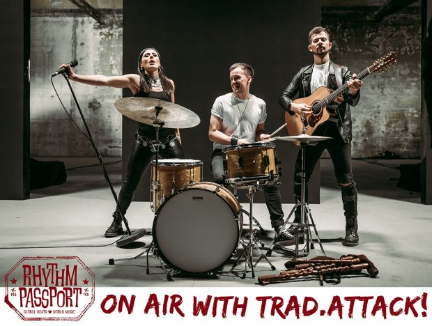 Podcast: Rhythm Passport on Air w/ Trad. Attack! (April 2020)