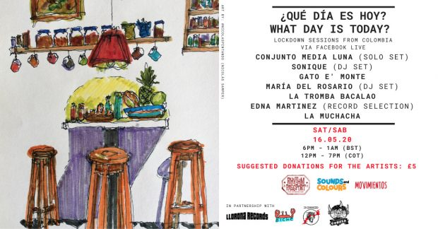 Preview: Que Dia Es Hoy? (What Day is Today?) – Live Music from Colombia (Saturday 16th May 2020)