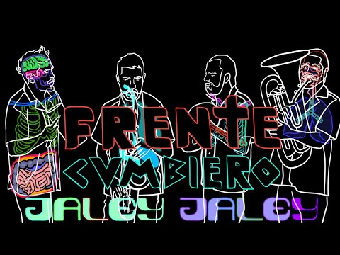 Daily Discovery: Frente Cumbiero – Jaley Jaley (Video Oficial)