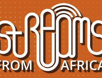 Preview: Streams from Africa (Online; Monday 24th May to Friday 28th May 2021)